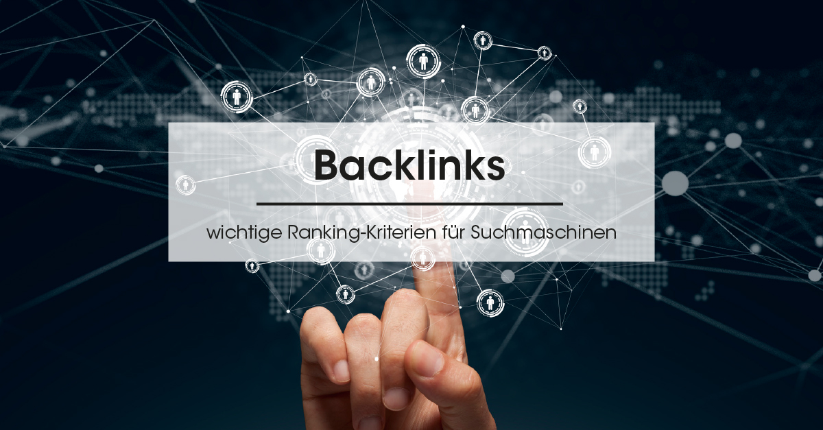 Backlinks - wichtige Ranking-Kriterien